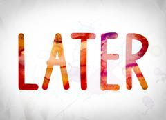 Later Concept Watercolor Word Art Stock Illustration