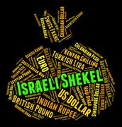 Israeli Shekel Represents Exchange Rate And Currencies Stock Illustration
