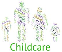 Childcare Word Represents Looking After And Babysitting Stock Illustration