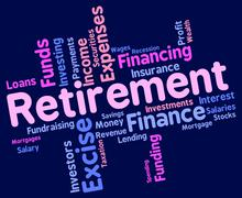 Retirement Word Indicates Finish Working And Pensioner Stock Illustration