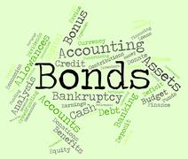 Bonds Word Indicates Bank Loan And Advance Stock Illustration