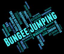 Bungee Jumping Shows Extreme Sport And Bungees Stock Illustration