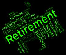 Retirement Word Shows Finish Work And Pensioner Stock Illustration