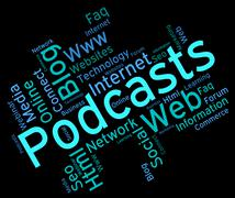 Podcast Word Indicates Broadcast Webcasts And Streaming Stock Illustration
