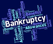 Bankruptcy Word Shows Bad Debt And Arrears Stock Illustration
