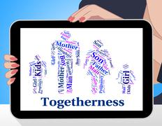 Togetherness Family Means Blood Relative And Close Stock Illustration