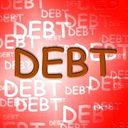 Debt Words Represent Financial Obligation And Arrears Stock Illustration
