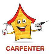 House Carpenter Means Handyman Joiner Or Woodworking Stock Illustration
