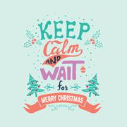 Keep calm and wait for Merry Christmas. Stock Illustration