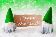 Green Natural Gnomes With Card, Text Happy Weekend Stock Photos