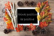 Chalkboard With Autumn Decoration, Quote Be Positive Stock Photos