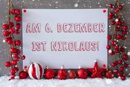 Label, Snowflakes, Christmas Balls, Nikolaus Means Nicholas Day Stock Photos