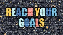Reach Your Goals Concept. Multicolor on Dark Brickwall Stock Illustration