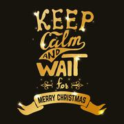 Keep calm and wait for Merry Christmas. Hand drawn lettering in Stock Illustration