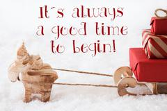 Reindeer With Sled On Snow, Quote Always Good Time Begin Stock Photos