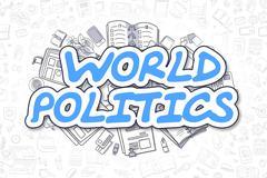 World Politics - Doodle Blue Word. Business Concept Stock Illustration