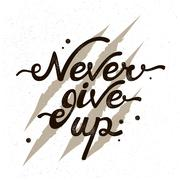 Inspirational quote Never give up. The background bear claws scratching Stock Illustration