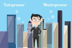 Entrepreneur think about being wantrepreneur or still be entrepreneurs with city Stock Illustration