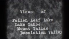 1938: views of fallen leaf lake tahoe mount tallac desolation valley LAKE TAHOE Stock Footage