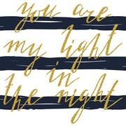 You are my light in the night card with gold sparkle glitter text Piirros
