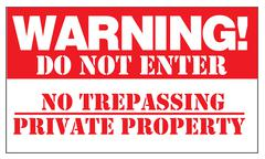 WARNING! DO NOT ENTER NO TRESPASSING PRIVATE PROPERTY Stock Illustration