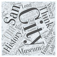 The Incredible History of San Francisco word cloud concept Piirros