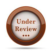 Under review icon. Internet button on white background. . Stock Illustration