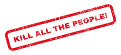 Kill All The People! Text Rubber Stamp Stock Illustration