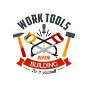 Repair and building work tools label emblem Stock Illustration