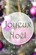 Vertical Rose Quartz Balls, Joyeux Noel Means Merry Christmas Stock Photos