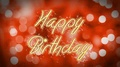 Happy Birthday message on romantic background, creative greeting, congratulation 4k or 4k+ Resolution