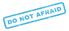 Do Not Afraid Rubber Stamp Stock Illustration