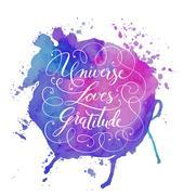 Universe Loves Gratitude Hand-drawn calligraphy lettering Stock Illustration