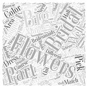 Flowers Are A Big Part Of The Bridal Accessories word cloud concept Stock Illustration