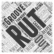 How do you move from a rut to a groove word cloud concept Stock Illustration