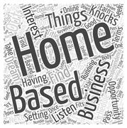 Take Advantage of That Home Based Business Opportunity word cloud concept Stock Illustration