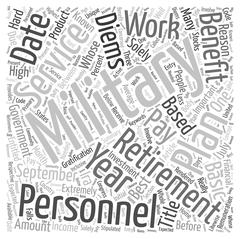 Military Retirement When Services Really Pay word cloud concept Stock Illustration