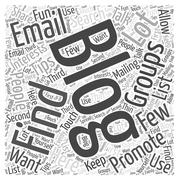 How to find email groups to promote your blog word cloud concept Stock Illustration