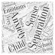 Separation Anxiety and Your Kindergartner word cloud concept Stock Illustration