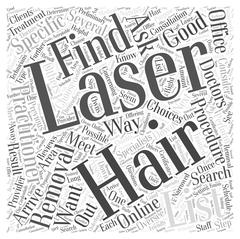 How to Choose a Laser Hair Removal Provider word cloud concept Stock Illustration