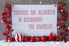 Label, Snowflakes, Christmas Balls, Quote Always Reason To Smile Stock Photos