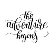 The adventure begins handwritten positive inspirational quote br Stock Illustration