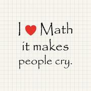 I love math it makes people cry - funny inscription template Stock Illustration