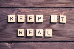 Keep it real motivation Stock Photos