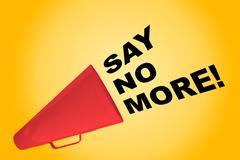 Say no More! concept Stock Illustration