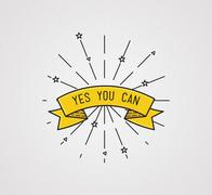Yes you can. Inspirational illustration, motivational quote Piirros
