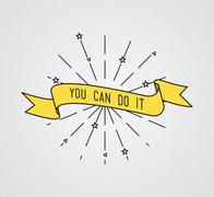 You can do it. Inspirational illustration, motivational quotes Piirros
