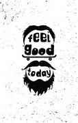 Feel good today. Hipster, mustaches, beard, skate, hat Stock Illustration