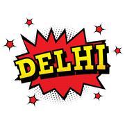 Delhi. Comic Text in Pop Art Style. Stock Illustration