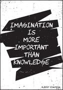 Imagination is more important than knowledge. Albert Einstein Stock Illustration